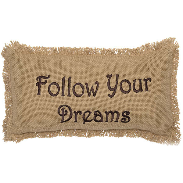 VHC Brands Burlap Natural Follow Your Dreams 7 x13Pillow
