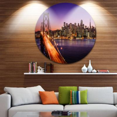 Design Art San Francisco skyline and Bay Bridge Ultra Glossy Sea Bridge Metal Circle Wall Art