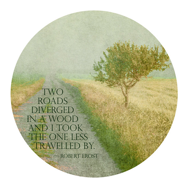 Motivational Wall Art Two Roads 16-inch Round