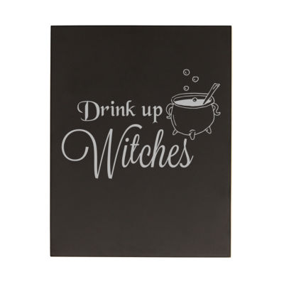 Cathy's Concepts Drink Up Witches Chalk Board