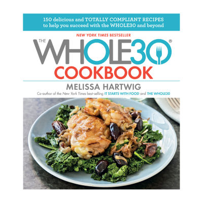 Cookbook The Whole30 Cookbook