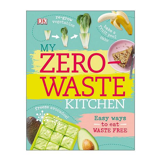 My Zero Waste Kitchen Easy Ways To Eat Waste Free