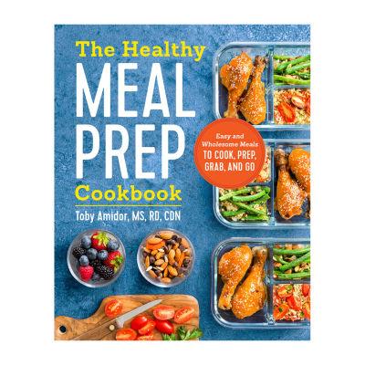 Cookbook The Healthy Meal Prep Cookbook