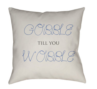 Decor 140 Gobble Till You Wobble Square Throw Pillow