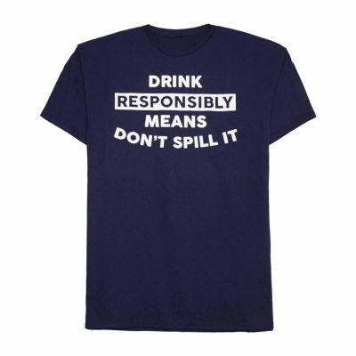 Don't Spill It Graphic Tee