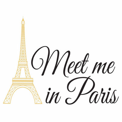Brewster Wall Meet Me In Paris Wall Quote Wall Decal