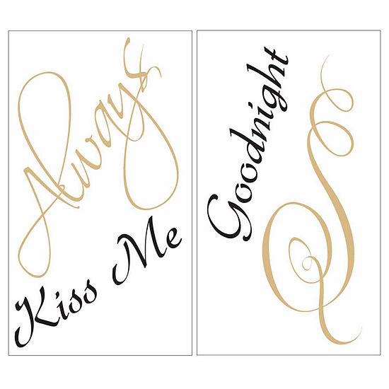Brewster Wall Always Kiss Me Wall Decal