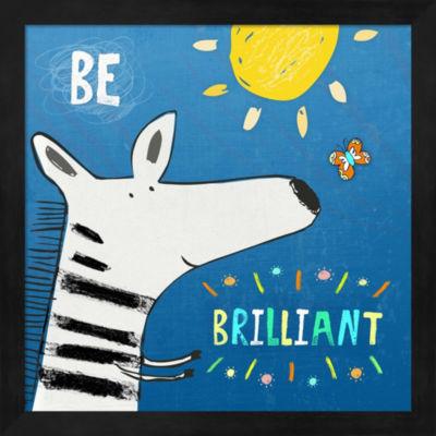 Be Brilliant Framed Wall Art