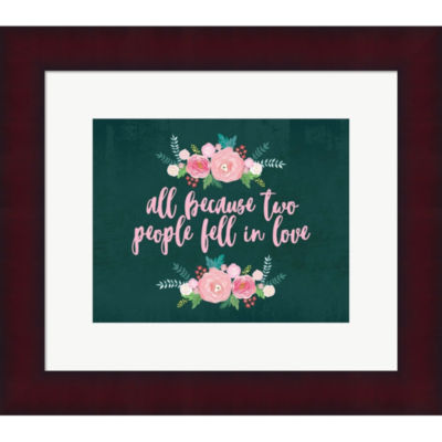 All Because Framed Print Wall Art