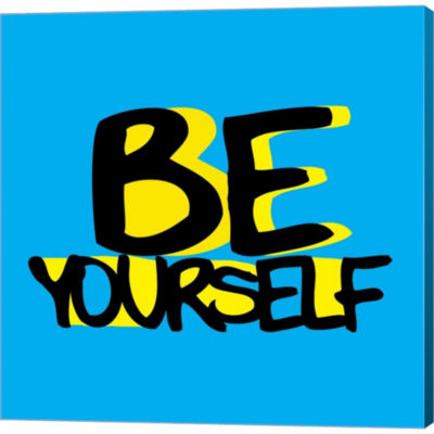 Be Yourself Gallery Wrapped Canvas Wall Art On Deep Stretch Bars