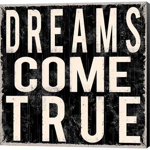 Dreams Come True Gallery Wrapped Canvas Wall Art On Deep Stretch Bars