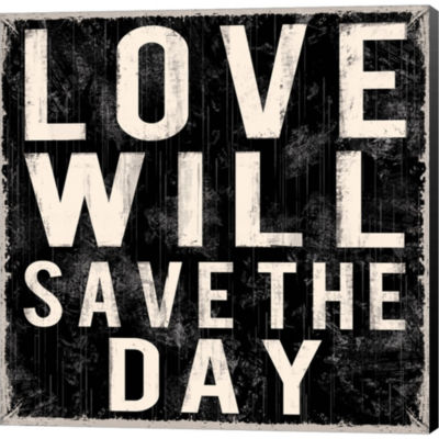 Love Will Save The Day Gallery Wrapped Canvas WallArt On Deep Stretch Bars