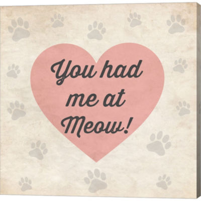 Metaverse Art You Had Me At Meow! Gallery WrappedCanvas Wall Art
