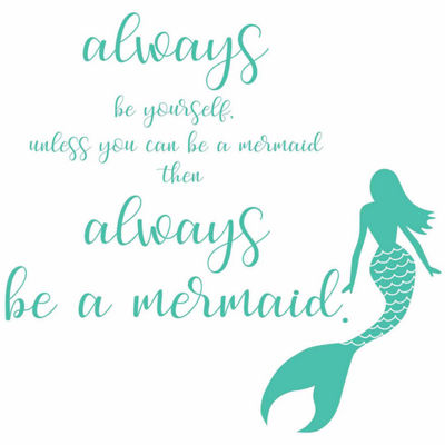 Brewster Wall Always Be A Mermaid Wall Quote Wall Decal