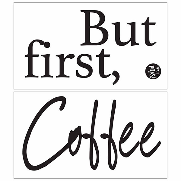Brewster Wall But First Coffee Wall Quote Wall Decal