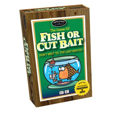 Front Porch Classics Fish or Cut Bait