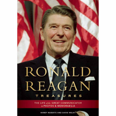 Ronald Reagan Treasures: The Life of the Great Communicator in Photos and Memorabilia