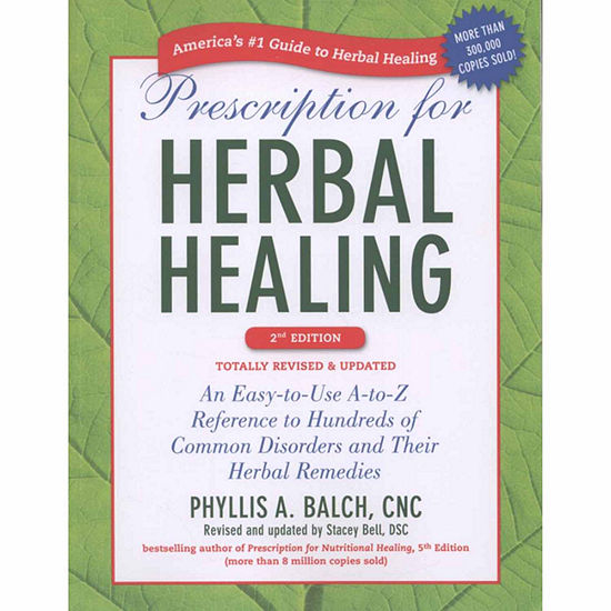 Prescription For Herbal Healing - 2nd Edition