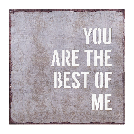 Danya B You Are The Best Of Me – Modern Industrial Rustic Metal With Quote Metal Wall Art
