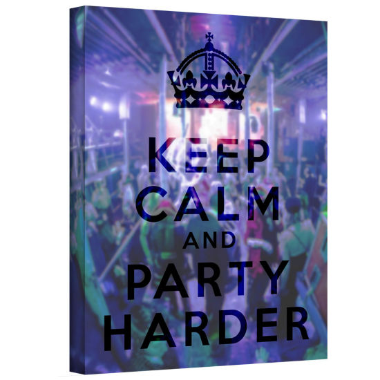 Brushstone Keep Calm And Party Harder Gallery Wrapped Canvas Wall Art