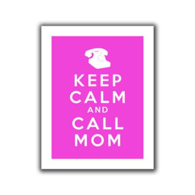 Brushstone Keep Calm And Call Mom Canvas Wall Art