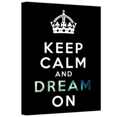 Brushstone Keep Calm And Dream On Gallery WrappedCanvas Wall Art