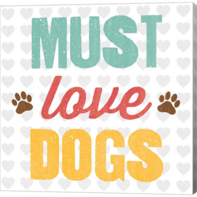 Metaverse Art Must Love Dogs Gallery Wrapped Canvas Wall Art