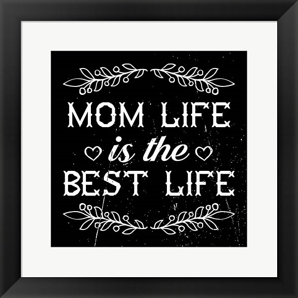 Metaverse Art Mom Life Is The Best Life Framed Print Wall Art