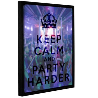 Brushstone Keep Calm And Party Harder Gallery Wrapped Floater-Framed Canvas Wall Art
