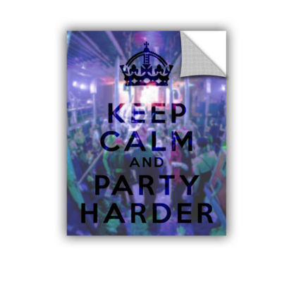 Brushstone Keep Calm And Party Harder Removable Wall Decal