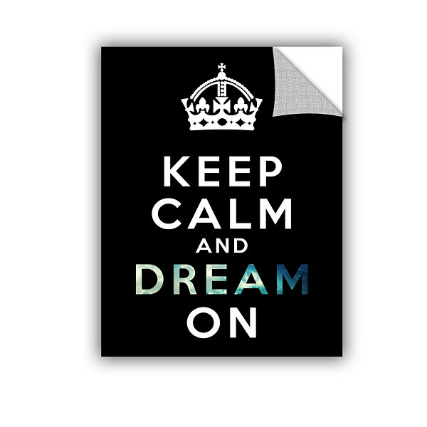 Brushstone Keep Calm And Dream On Removable Wall Decal