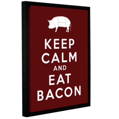 Brushstone Keep Calm And Eat Bacon Gallery WrappedFloater-Framed Canvas Wall Art
