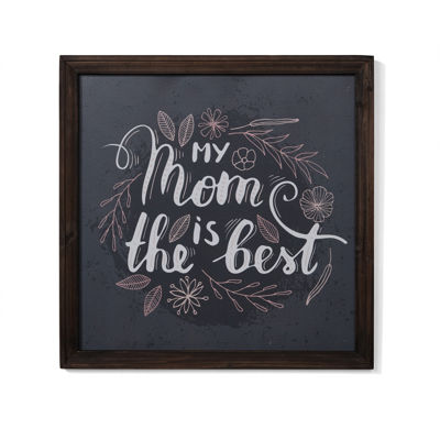"Danya B. ""My Mom is the Best"" Framed Wall Art"""