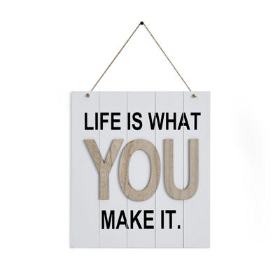 "Danya B. ""Life is What You Make It"" Wooden Wall Plaque"""