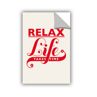Brushstone Relax Life Takes Time Removable Wall Decal
