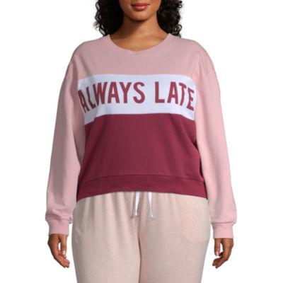 """Always Late"""" Sweatshirt - Juniors Plus"""