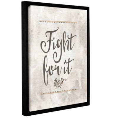 Brushstone Fight for It Gallery Wrapped Floater-Framed Canvas Wall Art