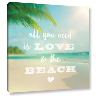 Brushstone All you need is Beach Gallery Wrapped Canvas Wall Art
