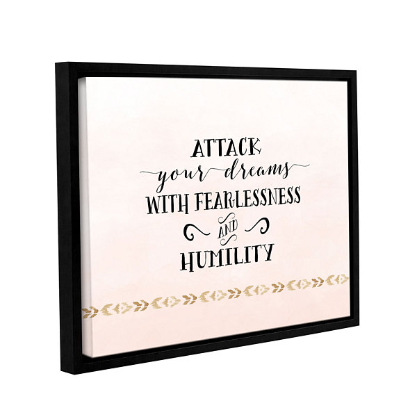 Brushstone Attack Your Dreams Version 2 Gallery Wrapped Floater-Framed Canvas Wall Art
