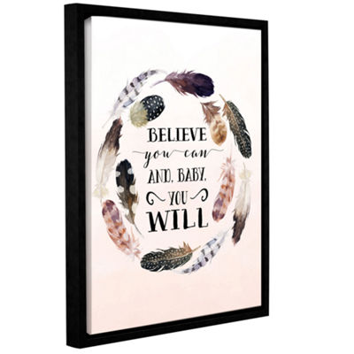 Brushstone Baby You Will Gallery Wrapped Floater-Framed Canvas Wall Art