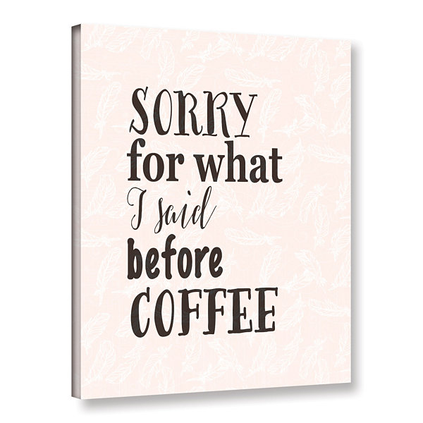 Brushstone Before Coffee w-bkgrd Gallery Wrapped Canvas