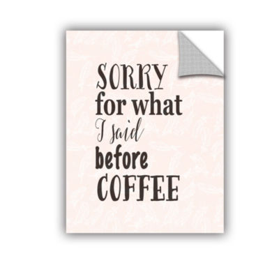 Brushstone Before Coffee w-bkgrd Removable Wall Decal