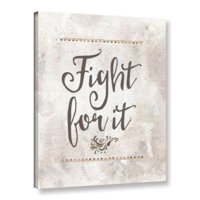 Brushstone Fight for It Gallery Wrapped Canvas