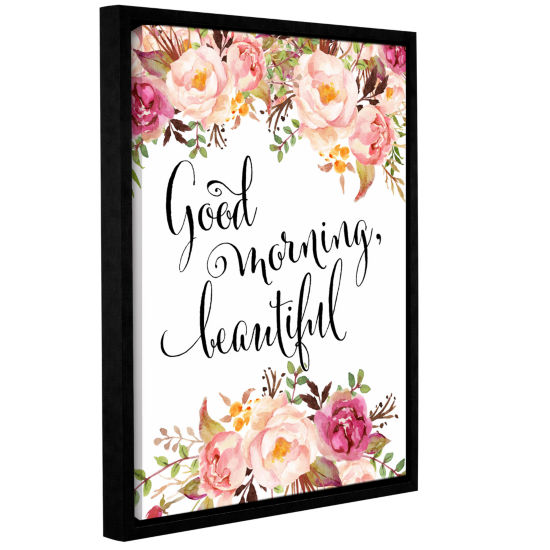 Brushstone Good Morning Beautiful Gallery WrappedFloater-Framed Canvas