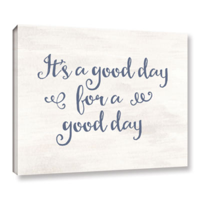 Brushstone It's a good day Gray Blue Gallery Wrapped Canvas