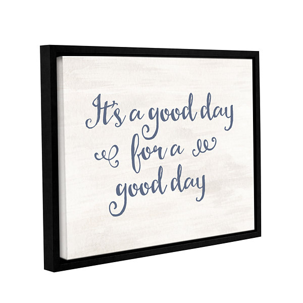 Brushstone It's a good day Gray Blue Gallery Wrapped Floater-Framed Canvas