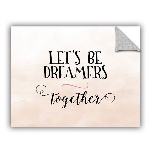 Brushstone Lets Be Dreamers Removable Wall Decal