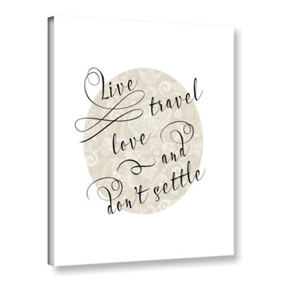 Brushstone Live Travel Love Gallery Wrapped CanvasWall Art