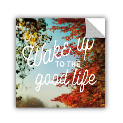 Brushstone Wake Up to The Good Life Removable WallDecal