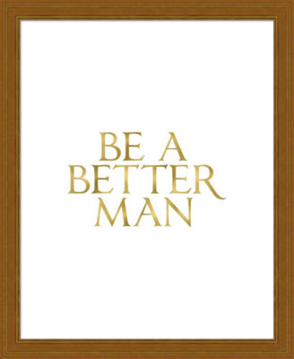 Metaverse Art Be a Better Man Framed Wall Art
